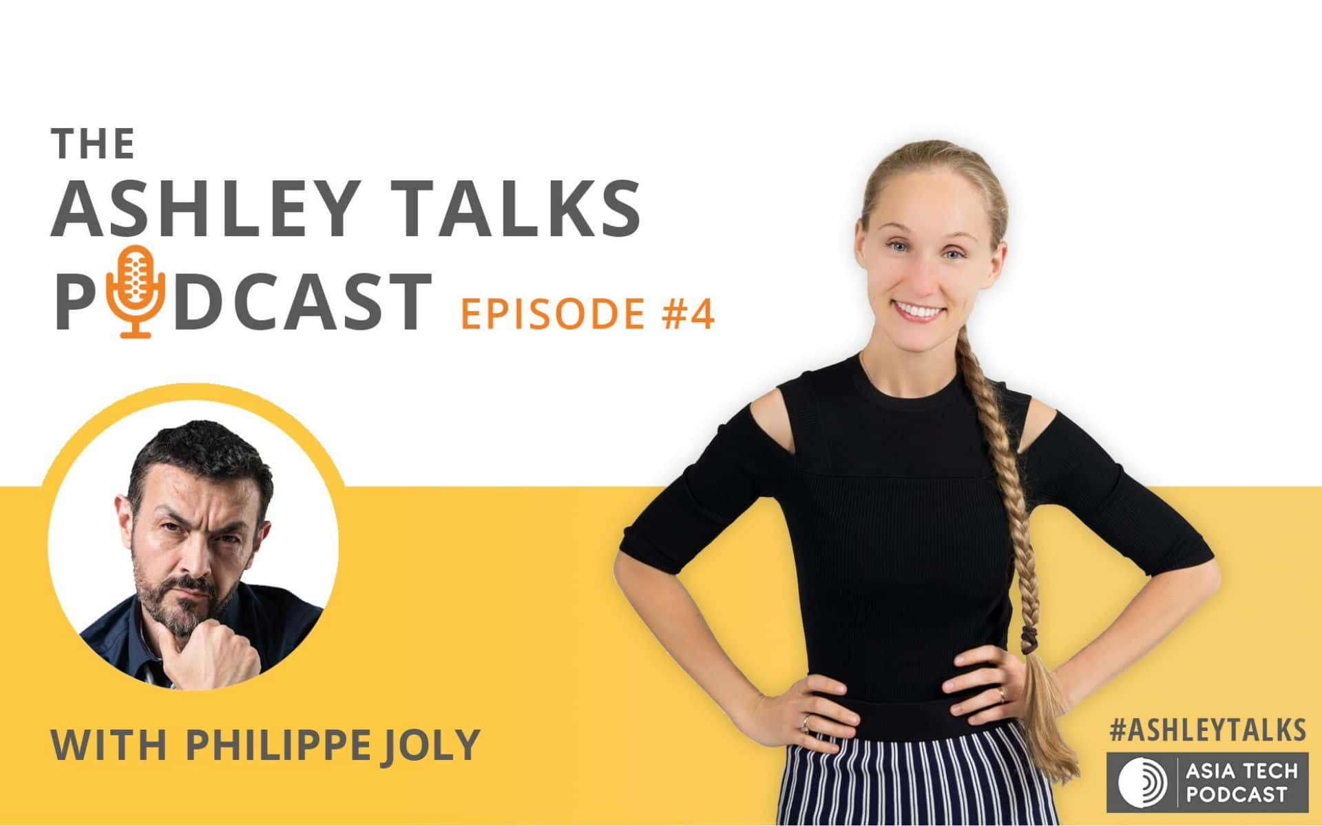 Philippe Joly on The Ashley Talks Podcast